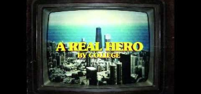 College & Electric Youth - A Real Hero.jpg